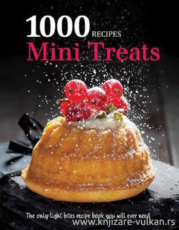 1000 RECIPES MINI TREATS