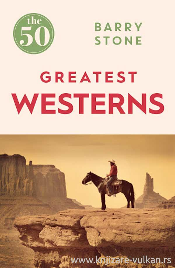 50 GREATEST WESTERNS