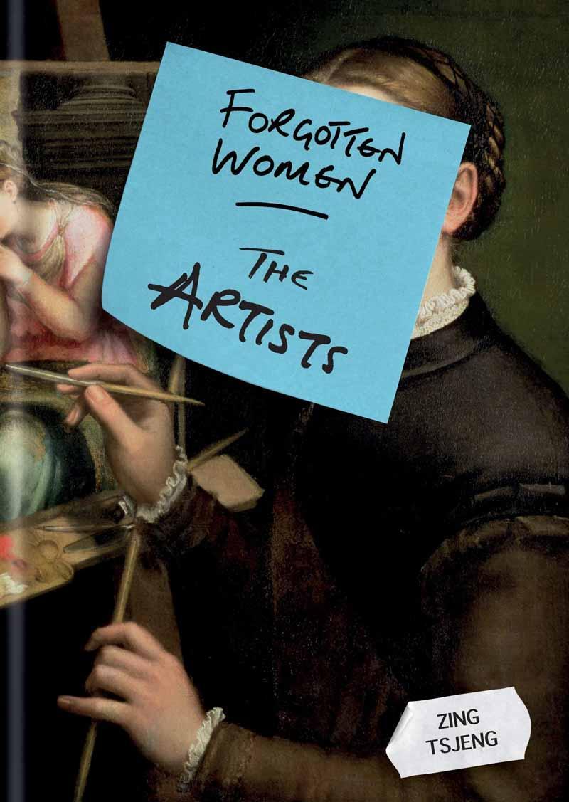FORGOTTEN WOMEN THE ARTISTS