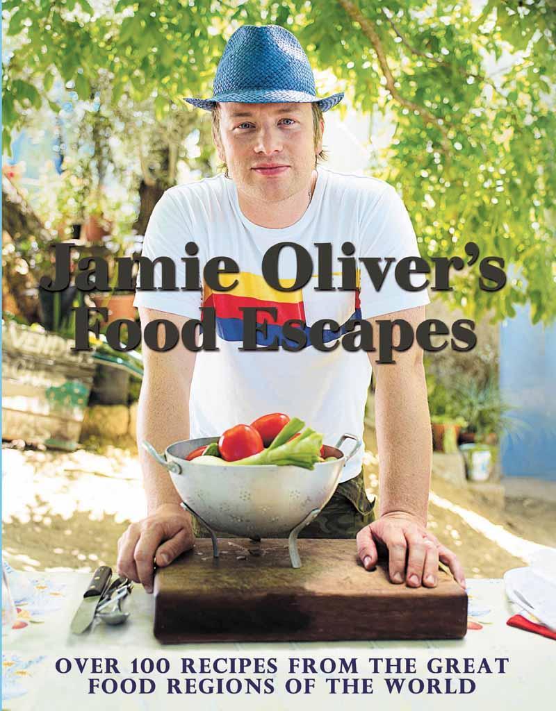 JAMIE OLIVERS FOOD ESCAPES