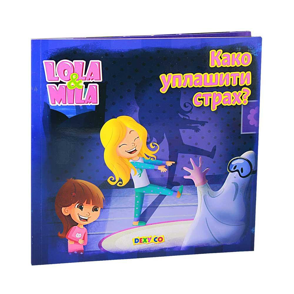 LOLA I MILA Kako uplašiti strah?