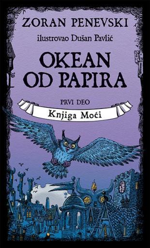 OKEAN OD PAPIRA 1. deo Knjiga moći