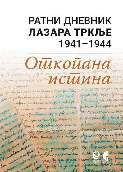 RATNI DNEVNIK LAZARA TRKLJE 1941-1944