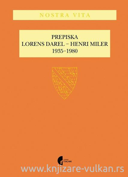PREPISKA LORENS DAREL - HENRI MILER 1935-1980