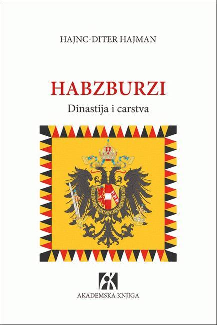 HABZBURZI Dinastija i carstva