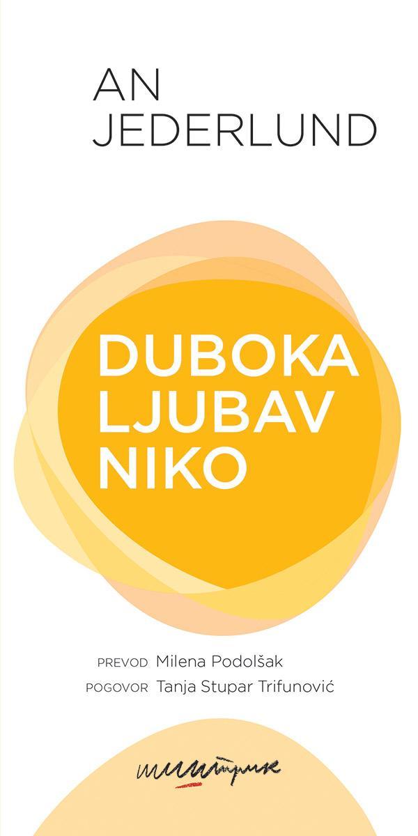DUBOKA, LJUBAV, NIKO