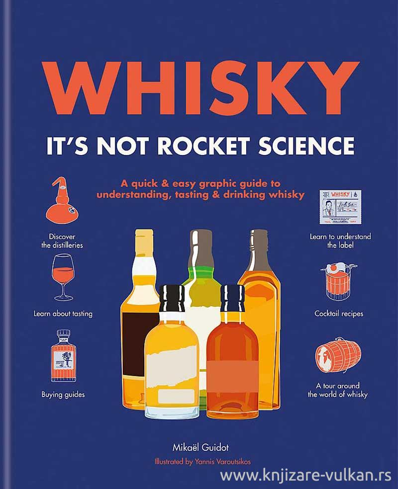 WHISKY ITS NOT ROCKET SCIENCE