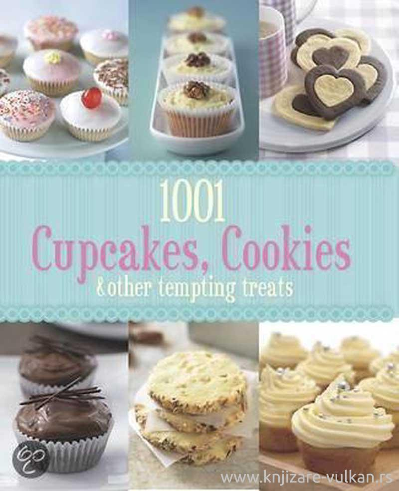 1001 CUPCAKES AND COOKIES