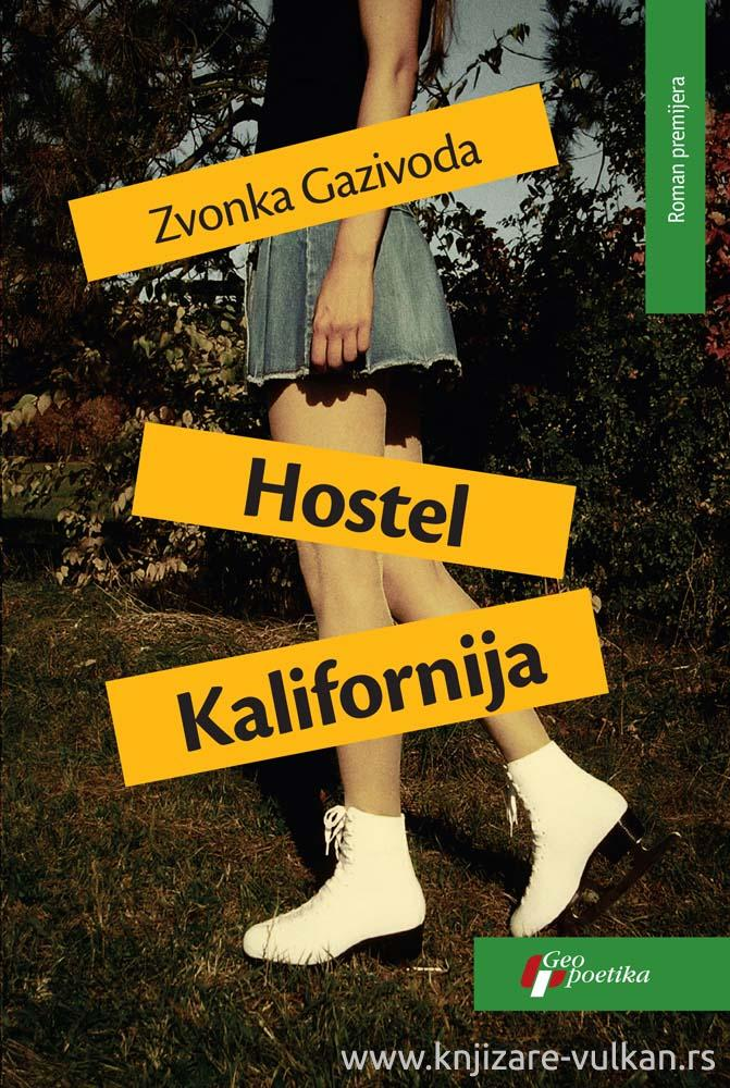 HOSTEL KALIFORNIJA