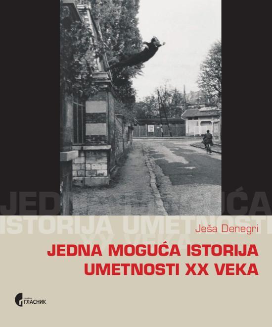 JEDINA MOGUĆA ISTORIJA UMETNOSTI  20. veka