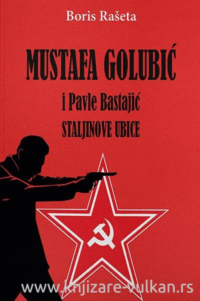 MUSTAFA GOLUBIĆ i PAVLE BASTAJIĆ