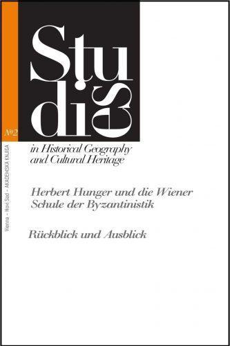 HERBERT HUNGER UND DIE WIENER SCHULE DER BYZANTINISTIK