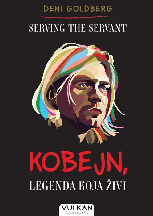 SERVING THE SERVANT: Kobejn, legenda koja živi