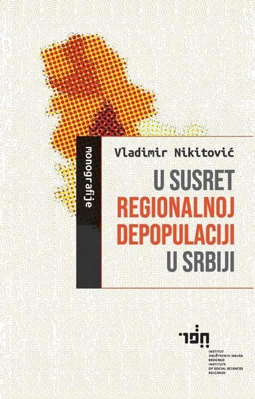 U SUSRET REGIONALNOJ DEPOPULACIJI U SRBIJI
