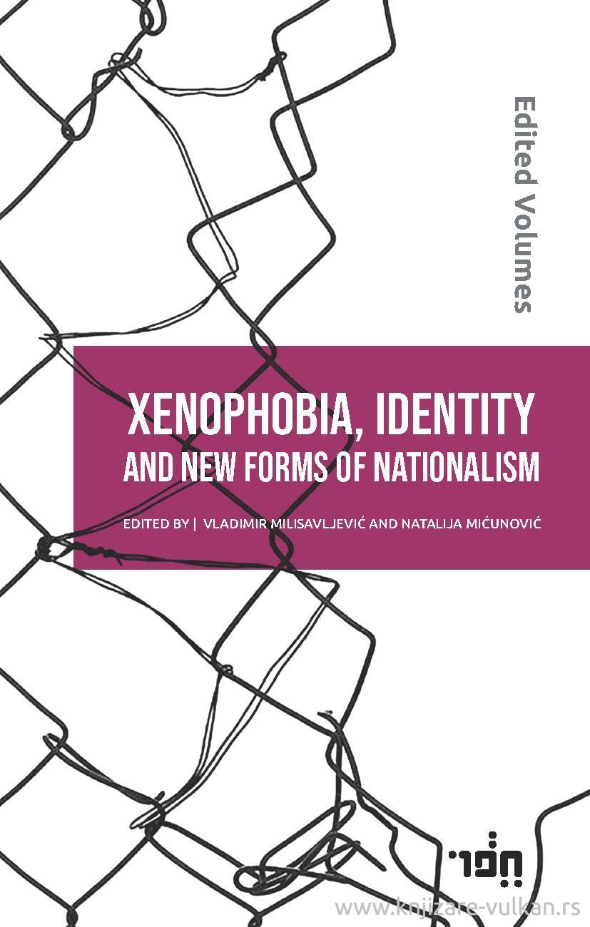 XENOPHOBIA, IDENTITY AND NEW FORMS OF NATIONALISM