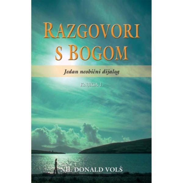 RAZGOVORI S BOGOM I (3 izdanje)
