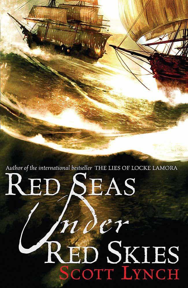 RED SEAS UNDER RED SKY, The Gentleman Bastard Sequence Book 2