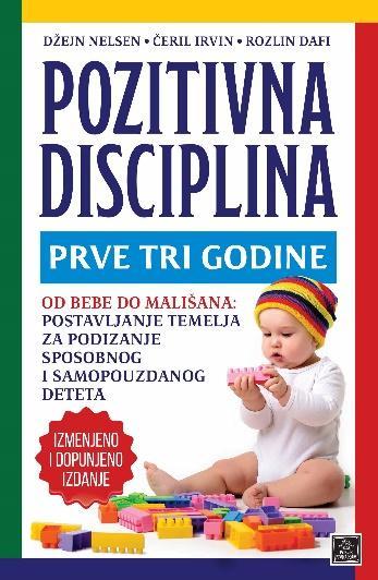 POZITIVNA DISCIPLINA PRVE TRI GODINE