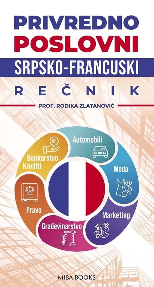 PRIVREDO POSLOVNI srpsko-francuski rečnik
