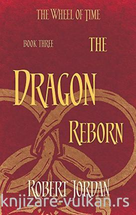 THE DRAGON REBORN Book 3 of the Wheel of Time