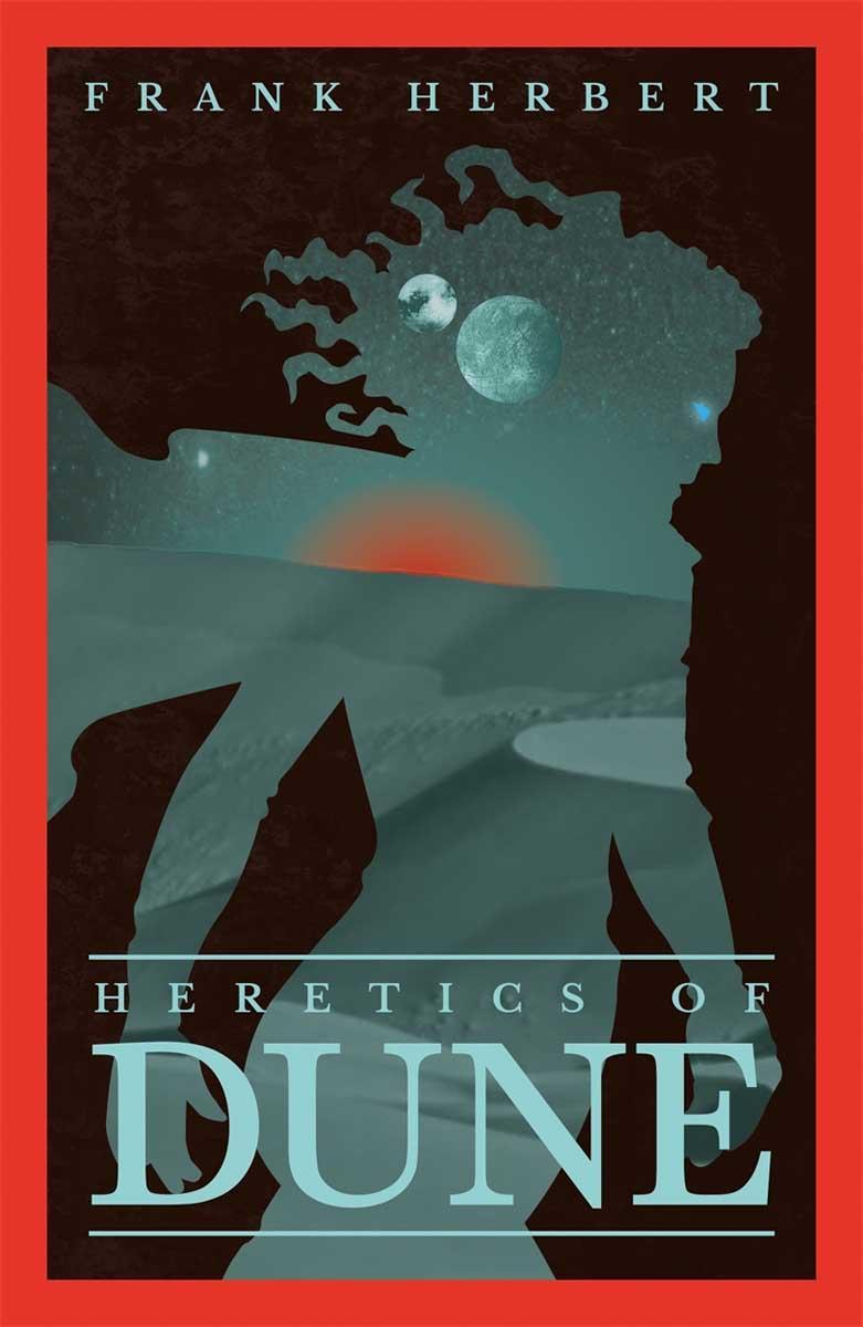 HERETIC OF DUNE