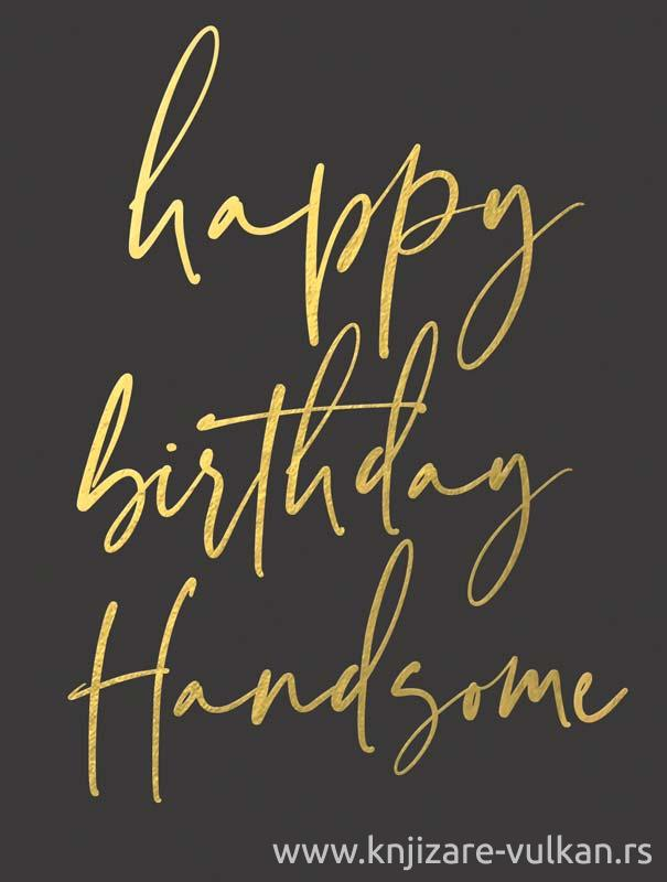 Čestitka HAPPY BIRTHDAY HANDSOME